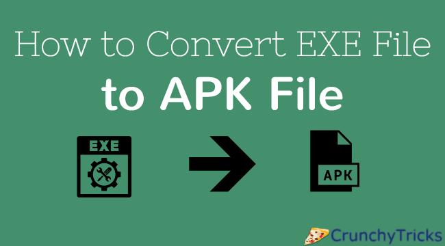 EXE to APK File