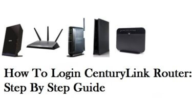 CenturyLink Router [Login, Setup, IP]