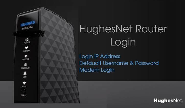 HughesNet Router [Login, Setup, Reset, Defaults]