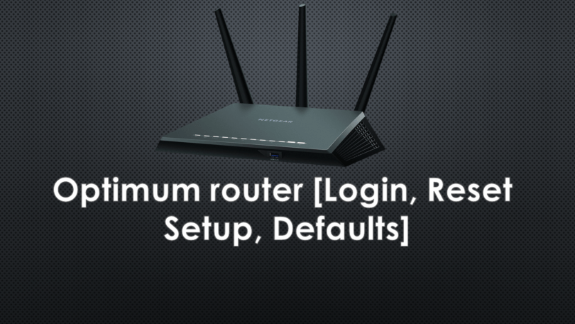 Optimum router [Login, Reset, Setup, Defaults]