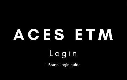 Benefits of ACES ETM Login Portal